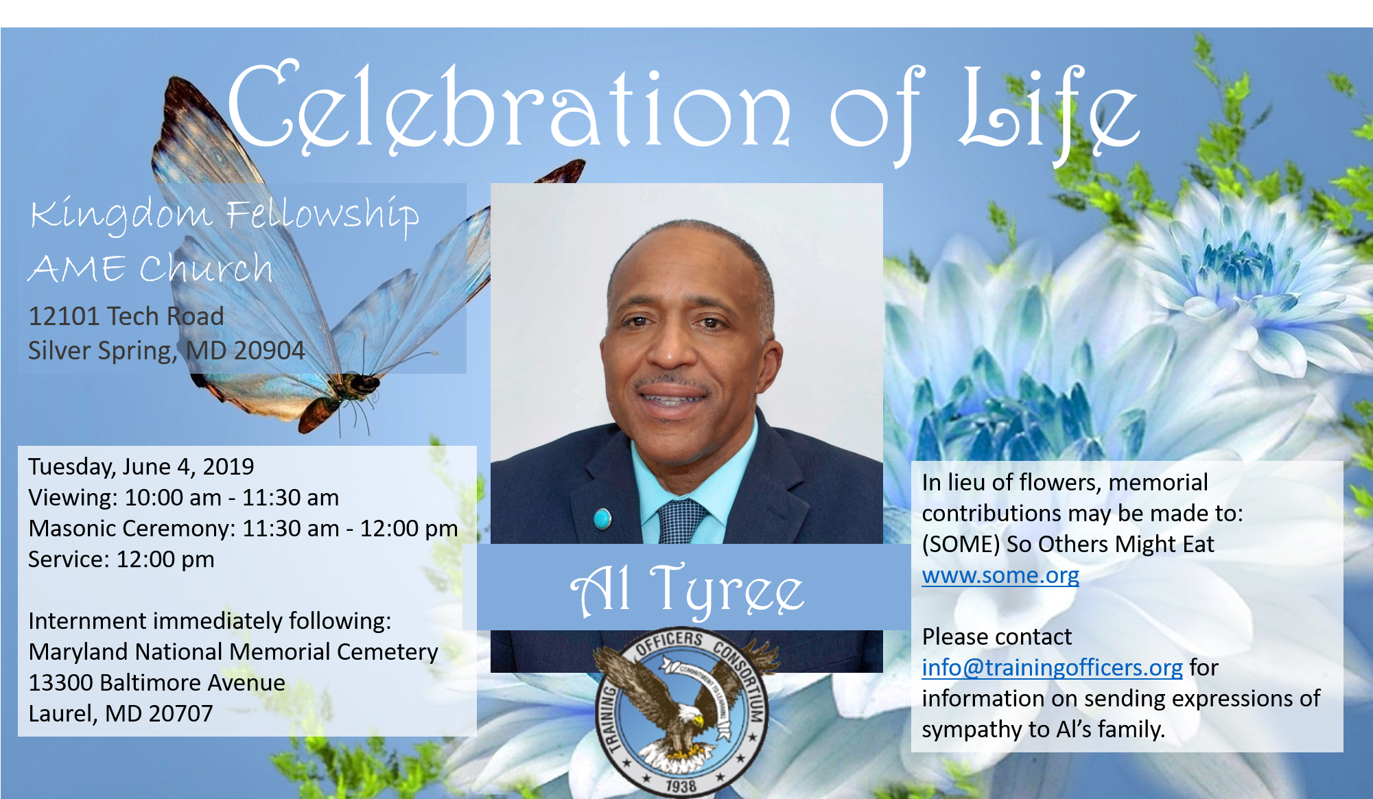 At Tyree Celebration of Life, June 4, 2019 at Kingdom Fellowship AME Church 12101 Tech Road Silver Spring, MD 20904 starting at 10am